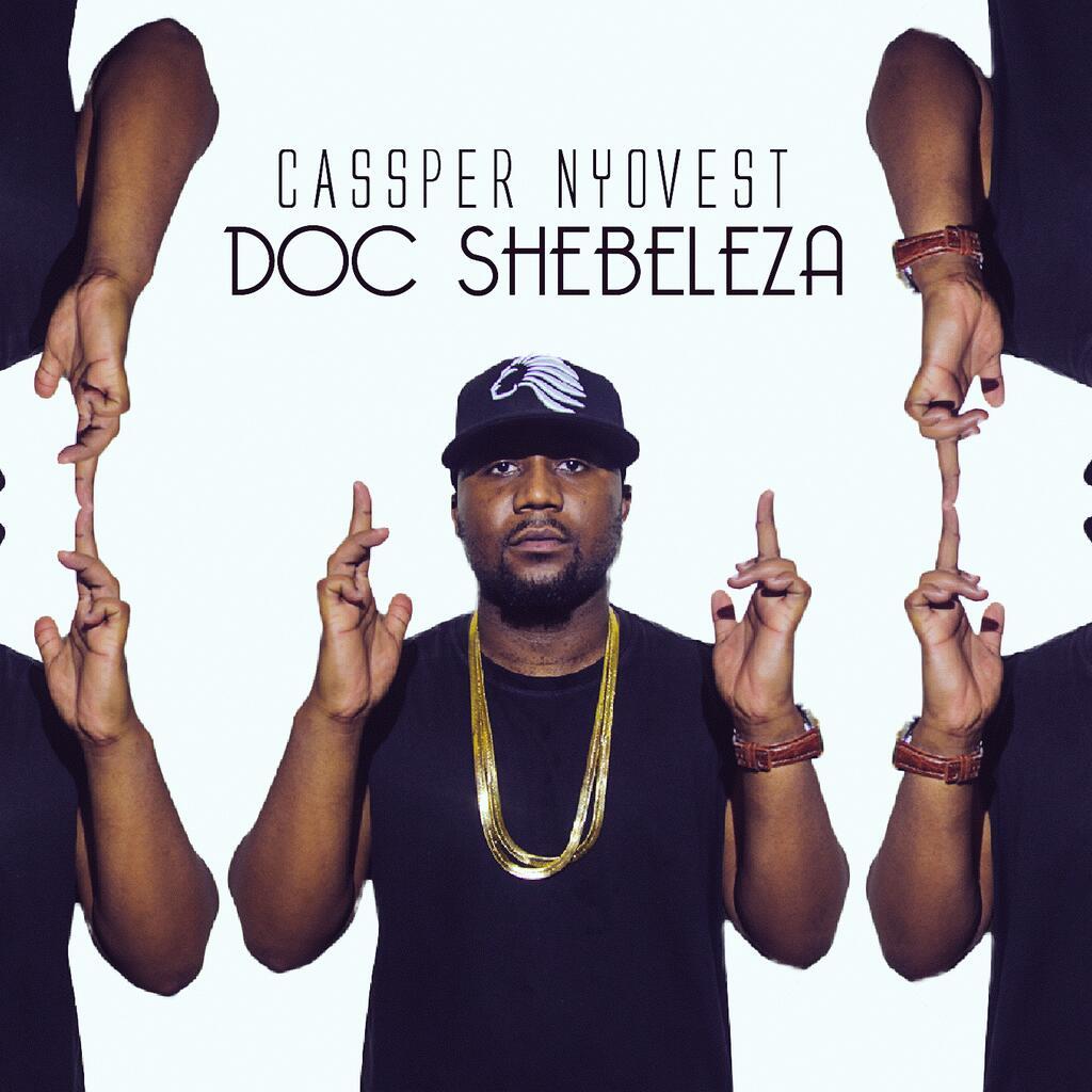Cassper Nyovest - Doc Shebeleza Lyrics