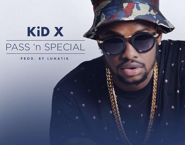 KiD X - Pass 'n Special Lyrics