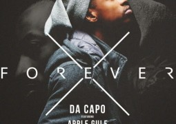 Da Capo – Forever Ft. Apple Gule Lyrics