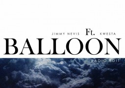 Jimmy Nevis – Balloon Ft. Kwesta Lyrics