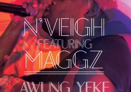 N'veigh – Awung'yeke Ft. Maggz Lyrics
