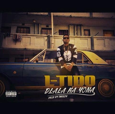 L-Tido - Dlala Ka Yona Lyrics