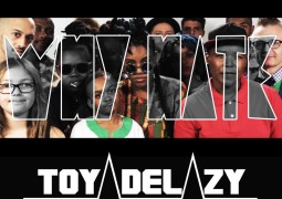 Toya Delazy - Why Hate Lyrics