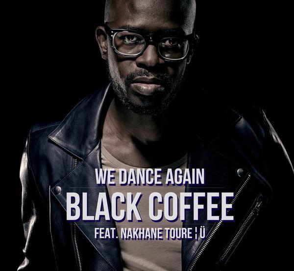 Black Coffee - We Dance Again Lyrics Ft Nakhane Touré
