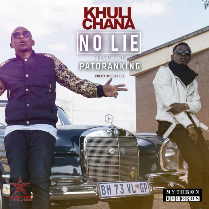 Khuli Chana (ft Patoranking) - No Lie Lyrics