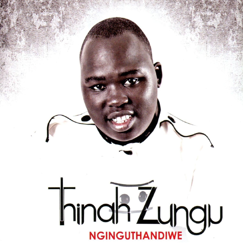 Thina Zungu- Nginguthandiwe Lyrics
