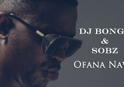 Dj Bongz & Sobz – Ofana Nawe Lyrics