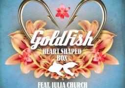 [Lyrics] GoldFish- Heart Shaped Box Lyrics