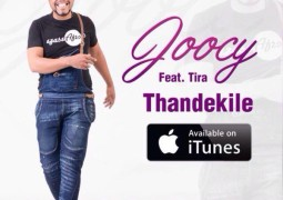 Joocy - Thandekile Lyrics feat. DJ Tira