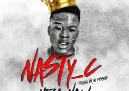 Nasty C - Hell Naw Lyrics