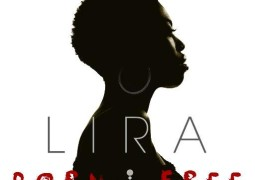 LIRA - Be About It Lyrics