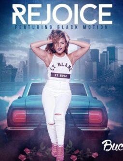 Lyrics: Bucie- Rejoice Ft Black Motion