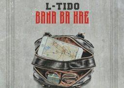 L-TIDO- Bana Ba Kae Lyrics