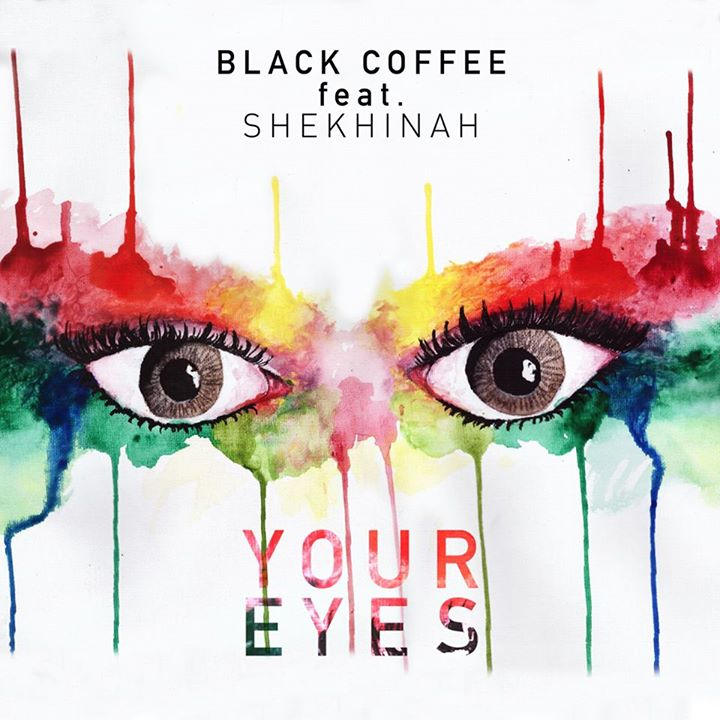 Lyrics: Black Coffee - Your Eyes Lyrics Ft Shekhinah