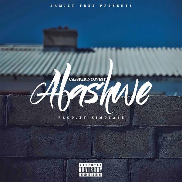 Lyrics: Cassper Nyovest - Abashwe Lyrics