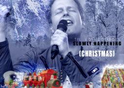 Slowly Happening (Christmas) – Til von Dombois Lyrics