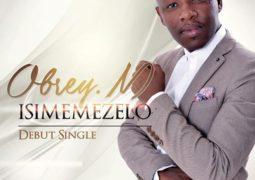 Obrey M -Isimemezelo Lyrics