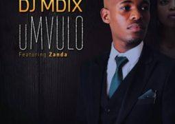 Dj Mdix - uMvulo Lyrics