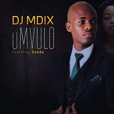 Dj Mdix - uMvulo Lyrics