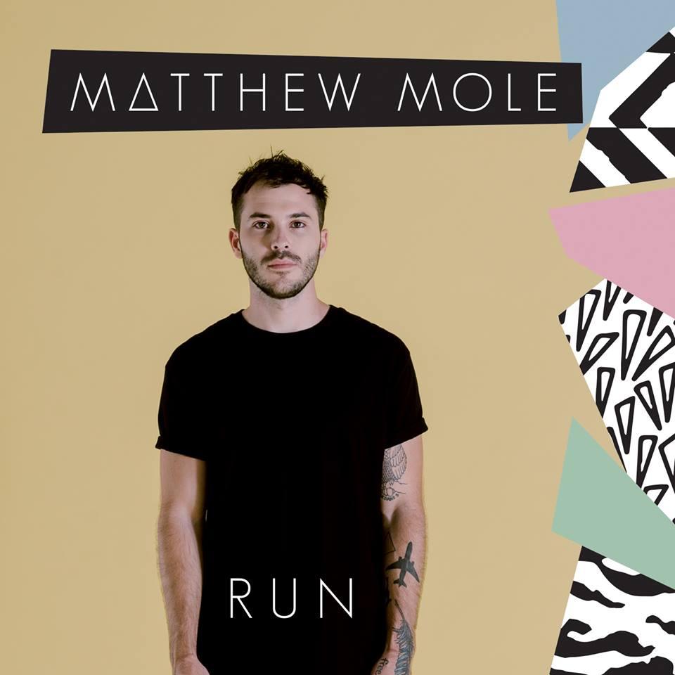 Lyrics: Matthew Mole - Run Lyrics