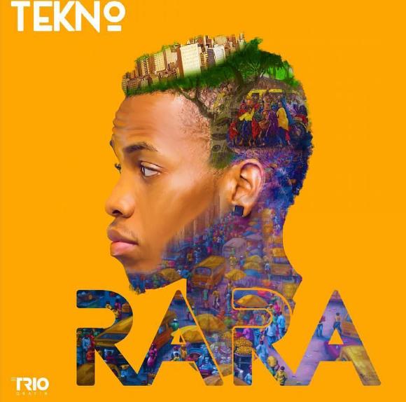 Lyrics: Tekno - Rara Lyrics