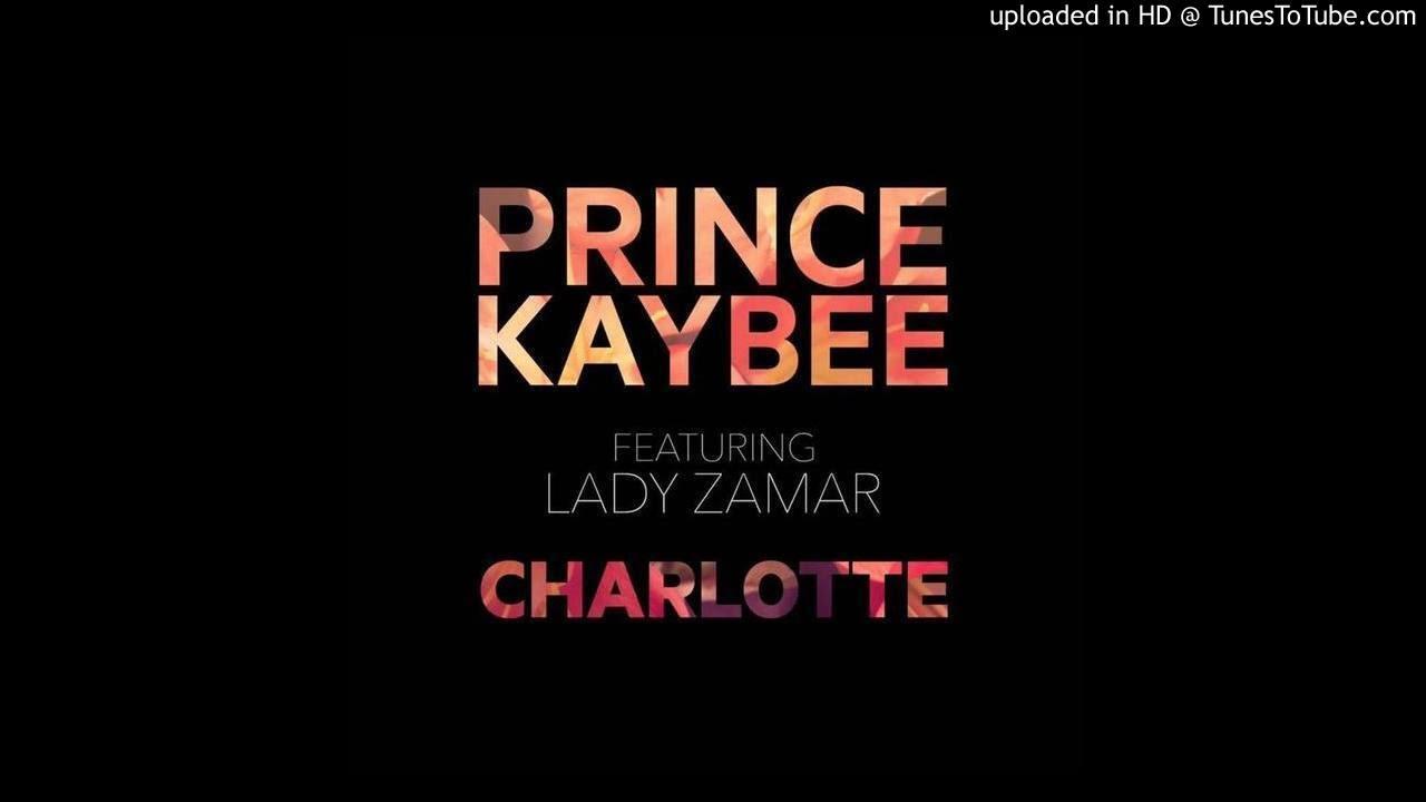 Lyrics to Charlotte by Prince Kaybee Ft Lady Zamar