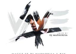 Lyrics: Maggz – Vaye Lyrics ft. DJ Maphorisa & KLY