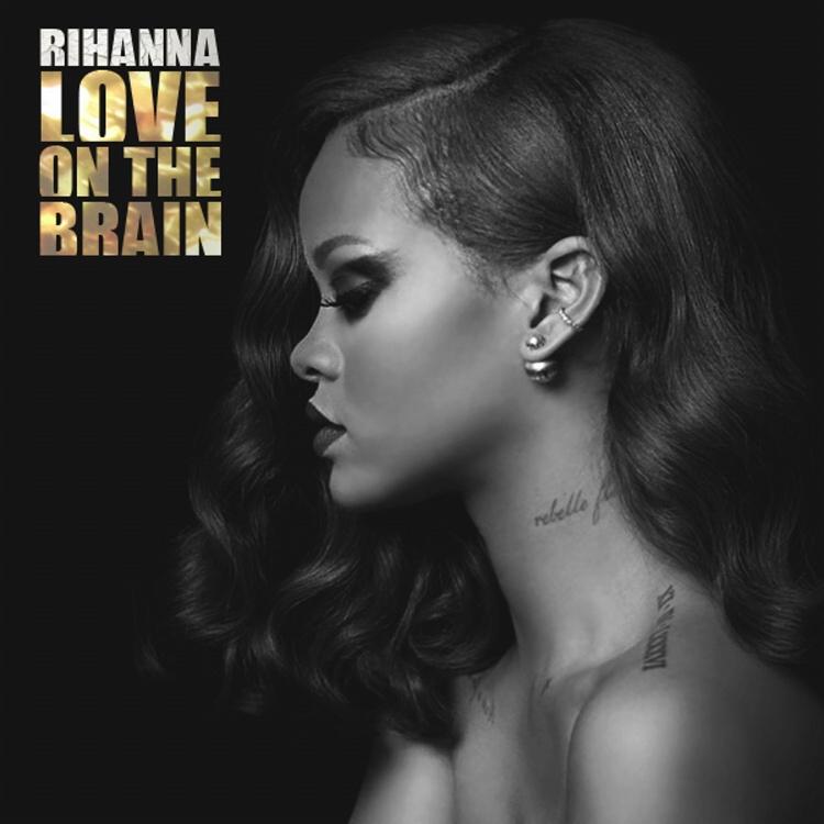 Lyrics: Rihanna - Love On The Brain Lyrics - Kasi Lyrics