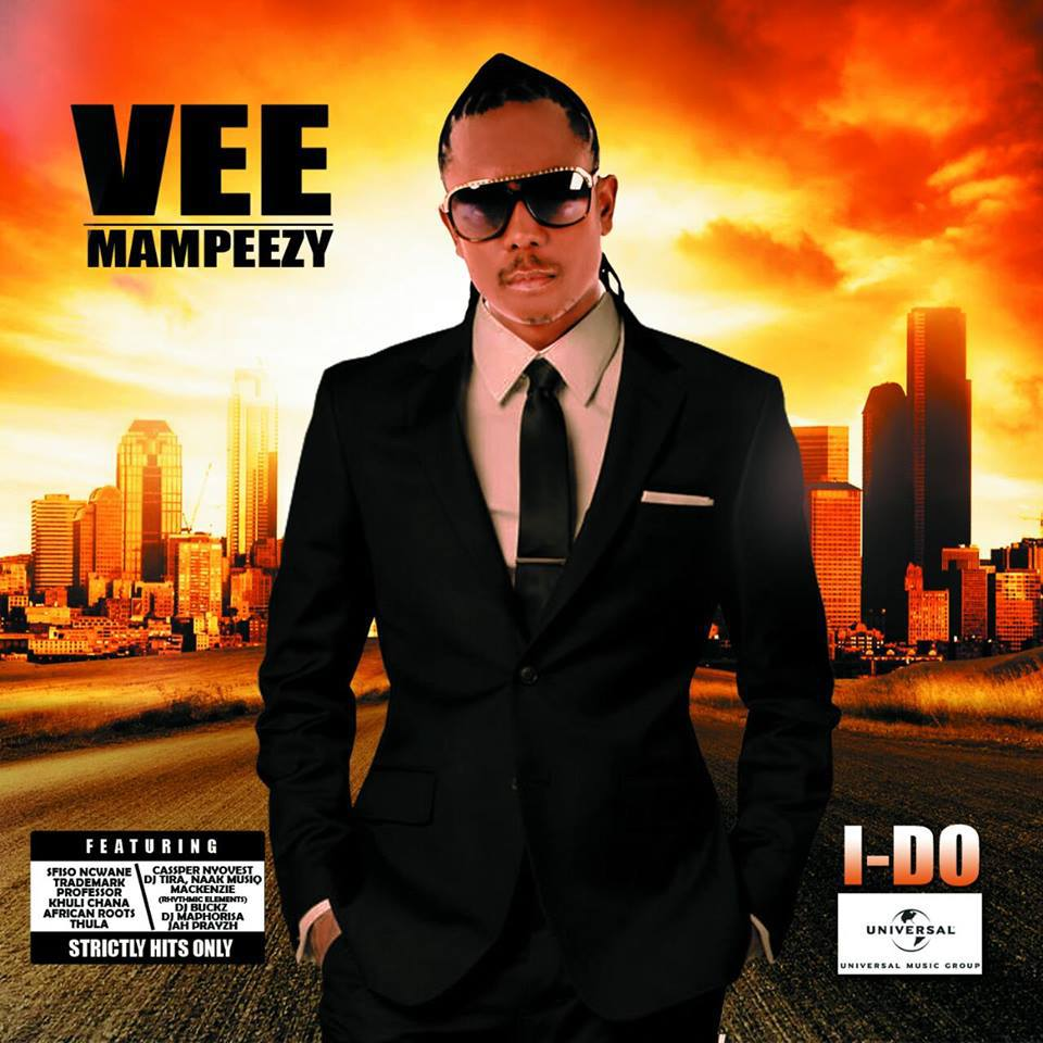 Vee Mampeezy - I Do Lyrics Ft Trademark & Thula