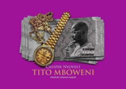 Lyrics: Cassper Nyovest – Tito Mboweni Lyrics