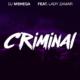 Lyrics Dj Mshega - Criminal Lyrics Ft Lady Zamar