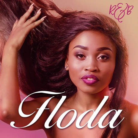 Lyrics: Floda - R&B Lyrics