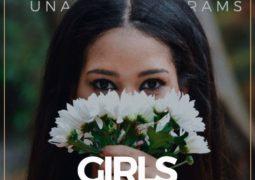 Lyrics: Una Rams – Girls Like You Lyrics