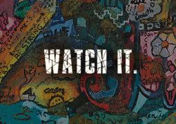 Watch It! Lyrics by  By DeanFM