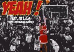 DJ  Double D  – Yeah Lyrics Featuring Da L.E.S