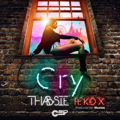 Lyrics for Cry by Thabsie Ft KiD X