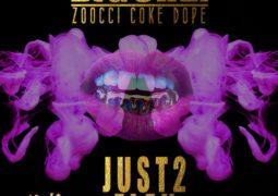 BigStar Johnson- Just 2 Flex Lyrics Ft Zoocci Coke Dope