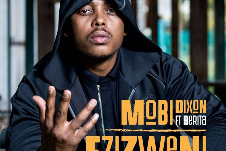 Lyrics for Ezizweni by Mobi Dixon Ft Berita