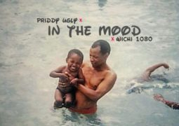 Lyrics: Priddy Ugly – In the Mood Lyrics