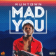 Runtown - Mad Over You Lyrics