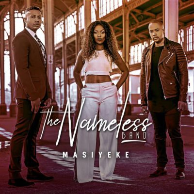 The Nameless Band - Masiyeke Lyrics