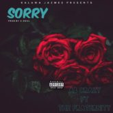 AB Crazy- Sorry Lyrics Featuring Tha Fraternity