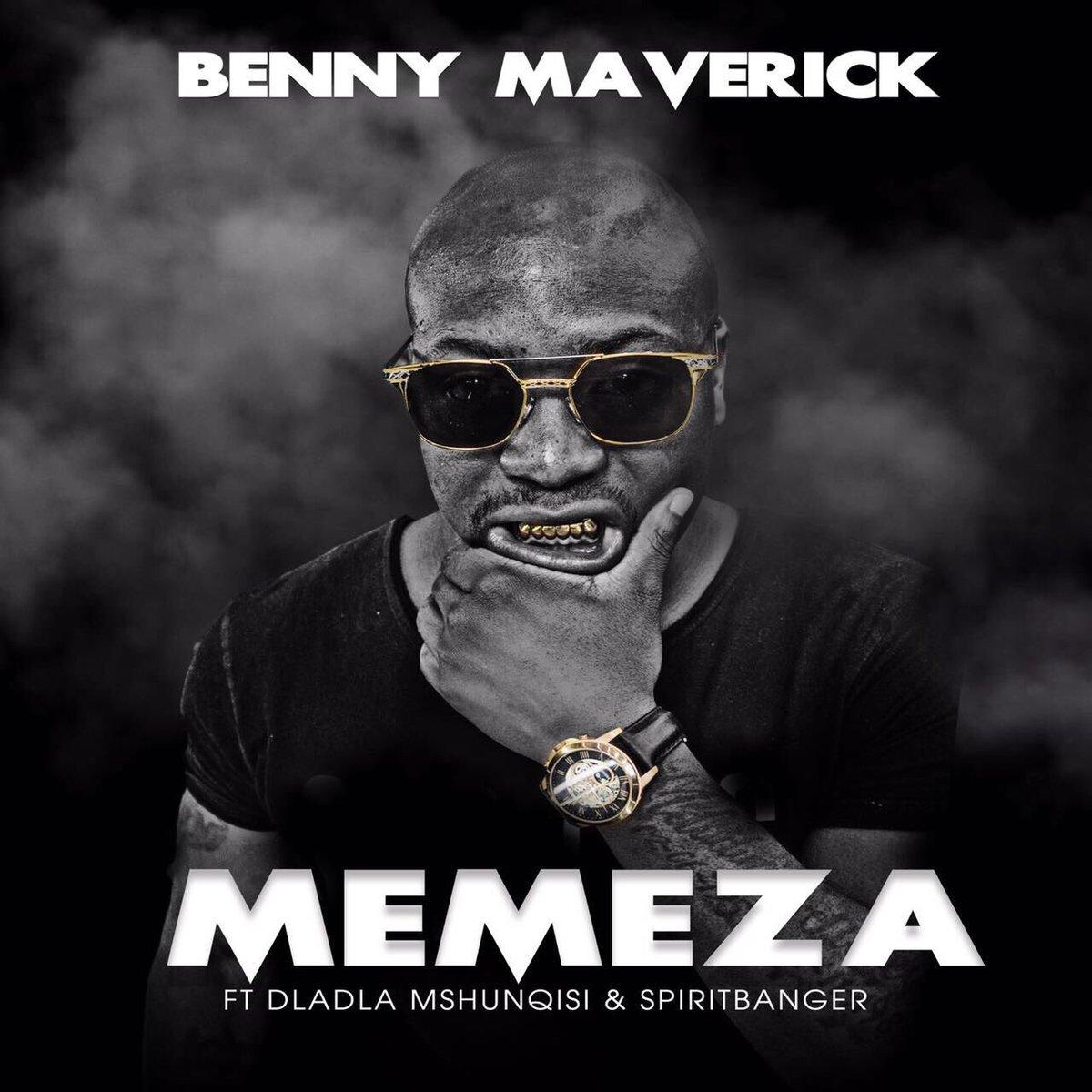 Benny Maverick - Memeza Lyrics
