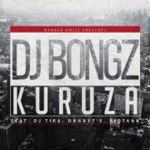 DJ Bongz – Kuruza Lyrics feat. DJ Tira, Dbn Nyts & Kid Tank