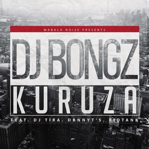 DJ Bongz - Kuruza Lyrics