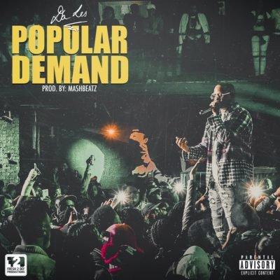 Da L.E.S - Popular Demand Lyrics
