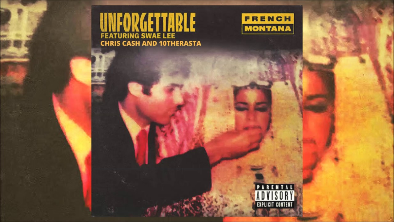 French Montana – Unforgettable Lyrics