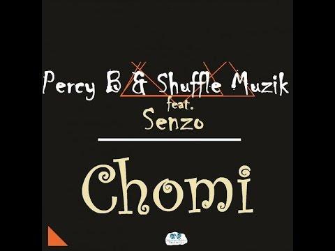 & Shuffle Muzik - Chomi Lyrics feat. Senzo