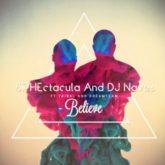 Sphectacula & DJ Naves- Believe Lyrics  Feat. DJ Naves Tribal & Dreamteam