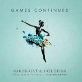 Bakermat & Goldfish – Games Continued Lyrics ft. Marie Plassard